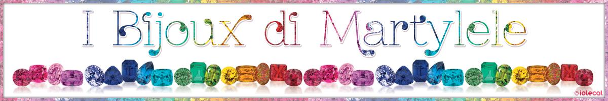 I bijoux di Martylele